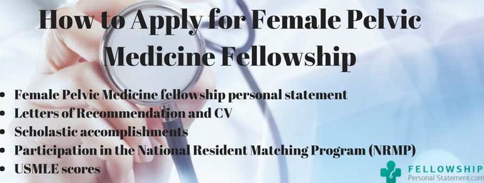 how to apply for female pelvic medicine fellowship