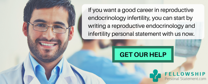 best reproductive endocrinology and infertility personal statement