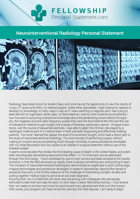 personal statement fellowship radiology Examine one of our cardiology fellowship personal statement samples just click here you will be satisfied with the example you can achieve better results.