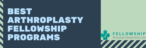 best arthroplasty fellowship programs