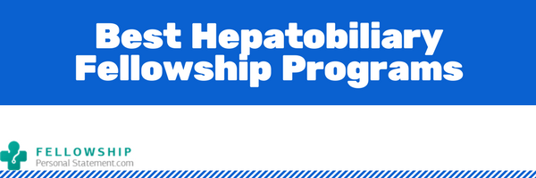best hepatobiliary fellowship programs