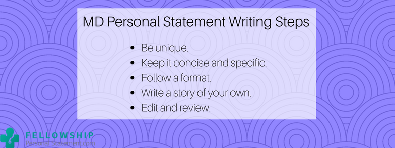 md personal statement writing steps
